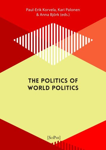 THE POLITICS OF WORLD POLITICS