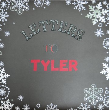 Letters to Tyler