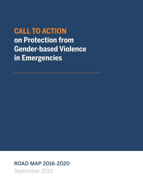Call to Action on Protection from Gender-based Violence in Emergencies