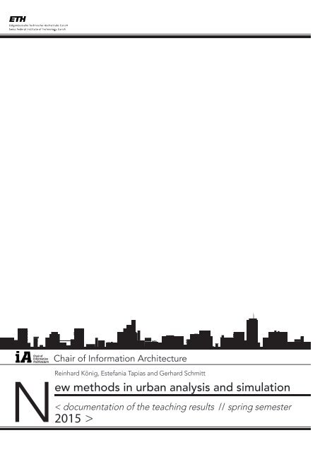 New methods in urban analysis and simulation