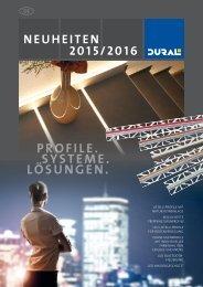 PROFILE.  SYSTEME.  LÖSUNGEN.  -  NEUHEITEN 2015/2016  -  DURAL
