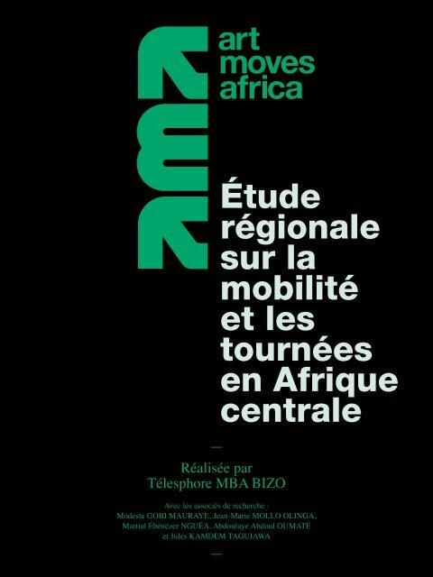 Art Moves Africa – Étude régionale sur la mobilité et les tournées en Afrique centrale