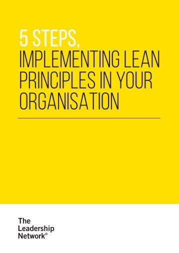 5 STEPS IMPLEMENTING LEAN PRINCIPLES IN YOUR ORGANISATION