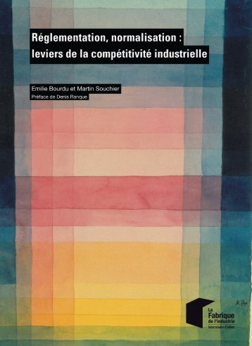 Réglementation normalisation  leviers de la compétitivité industrielle