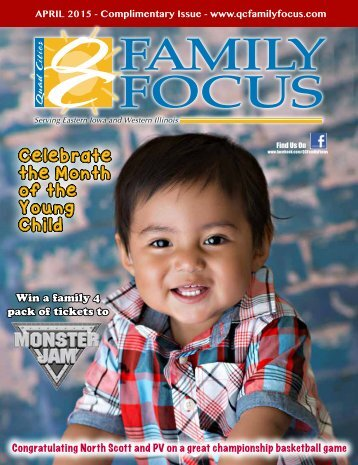 QC Family Focus: April 2015