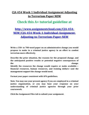 adjusting to terrorism 2 Adjusting to terrorism cja 454 (2 pages | 858 words) adjusting to terrorism i am writing a proposal to help cease the terrorism that is occurring in the united states of america i would.