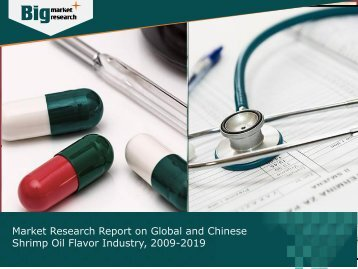 Shrimp Oil Flavor Industry: Global and Chinese Market Forecast 2009-2019