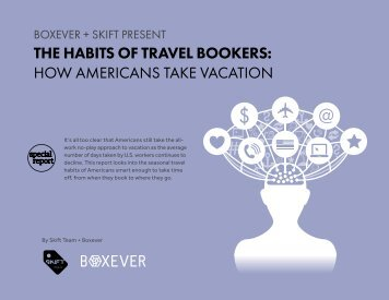 THE HABITS OF TRAVEL BOOKERS HOW AMERICANS TAKE VACATION