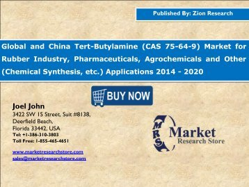 Global and China Tert-Butylamine (CAS 75-64-9) Market Analysis, Size, Share, Trends, Segment and Forecast 2014 - 2020