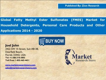 Global Fatty Methyl Ester Sulfonates (FMES) Market Analysis, Size, Share, Trends, Segment and Forecast 2014 - 2020