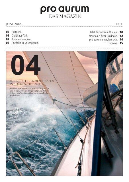 pro aurum Magazin - Ausgabe 4: Edelmetall - Sicherer Hafen in stürmischen Zeiten