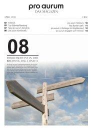 pro aurum Magazin - Ausgabe 8: Ehrlichkeit ist in der Beratung das A und O