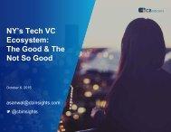 NY's Tech VC Ecosystem The Good & The Not So Good