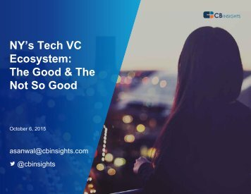 NY's Tech VC Ecosystem The Good & The Not So Good