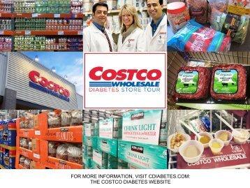 FOR MORE INFORMATION VISIT CDIABETES.COM THE COSTCO DIABETES WEBSITE