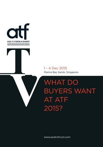 BUYERS WANT AT ATF 2015?