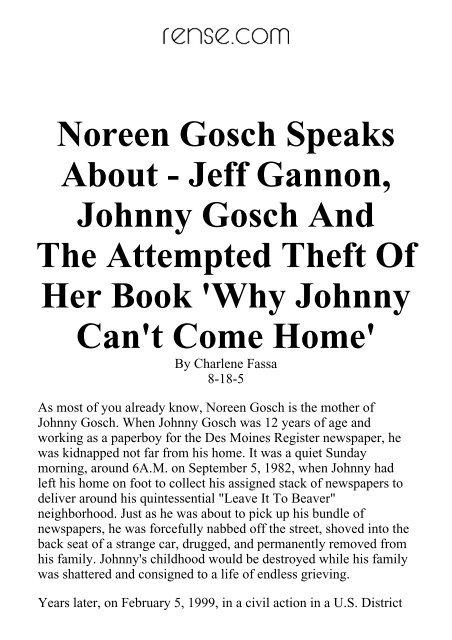 Noreen Gosch Speaks About - Jeff Gannon, Johnny Gosch And