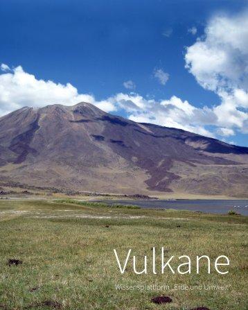 """Vulkane. Wissensplattform """"Erde und Umwelt"""""""