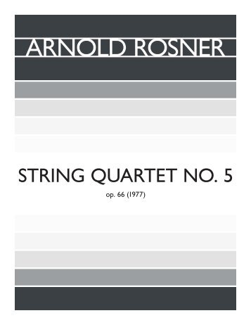 Rosner - String Quartet No. 5, op. 66
