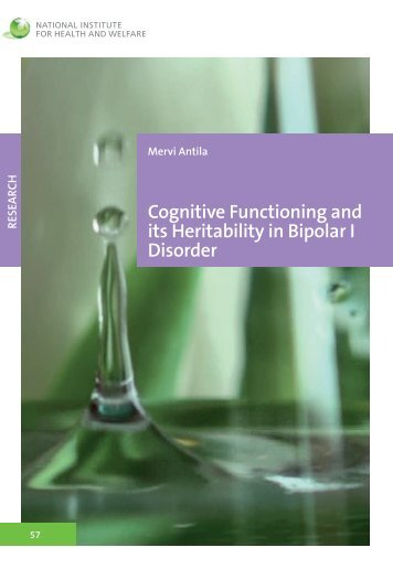 Cognitive functioning and its heritability in bipolar I disorder - Helda