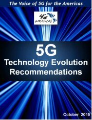 4G Americas 5G Technology Evolution Recommendations October 2015 1