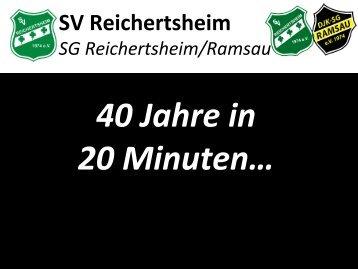 Aufgspuid - 40( + 1) Jahre SV Reichertsheim