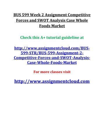 whole foods swot analysis Whole foods market, inc 25 years of double digit revenue growth  swot analysis, business description, company history, financial analysis, mergers and.