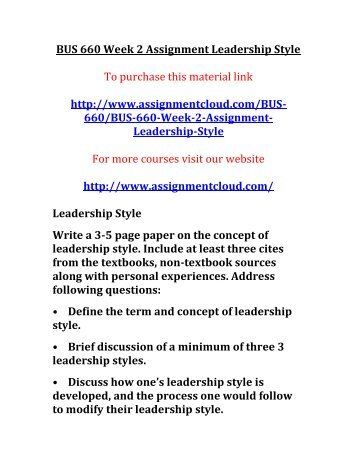 ASH BUS 660 Week 2 Assignment Leadership Style