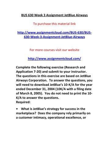 ASH BUS 630 Week 3 Assignment JetBlue Airways