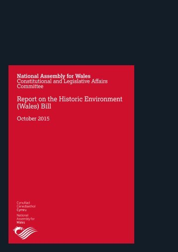 Report on the Historic Environment (Wales) Bill