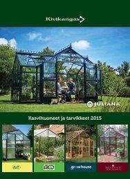 Kasvihuoneet ja tarvikkeet 2015