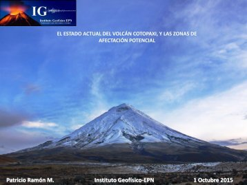 Patricio Ramón M Instituto Geofísico-EPN 1 Octubre 2015