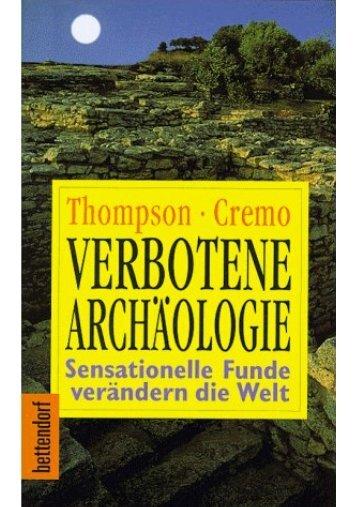 Michael A. Cremo und Richard L. Thompson - Verbotene Archäologie