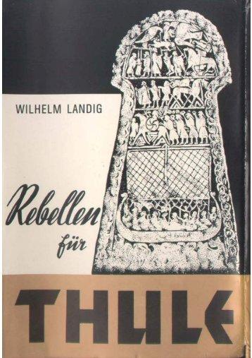 Wilhelm Landig - Rebellen für Thule