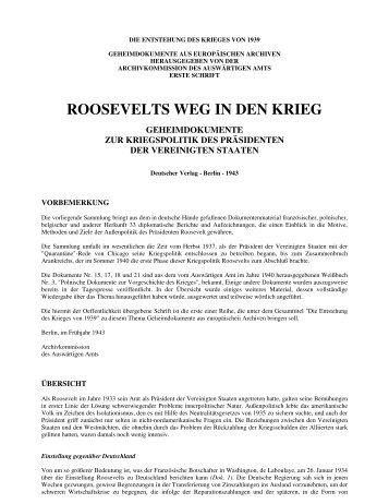 Auswaertiges Amt 1943 - Roosevelts Weg in den Krieg - Geheimdokumente zur Kriegspolitik des Präsidenten der Vereinigten Staaten