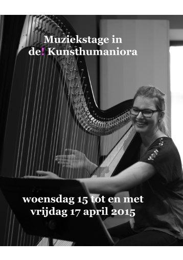 de! Kunsthumaniora woensdag 15 tot en met vrijdag 17 april 2015