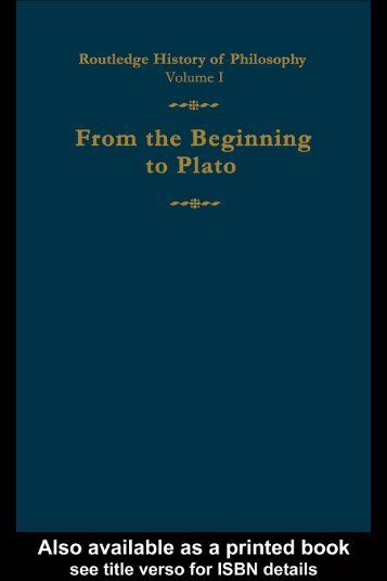 Routledge History of Philosophy 1- From the Beginning to Plato
