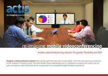 Mobile Videoconferencing Solutions for Greater Flexibility and ROI
