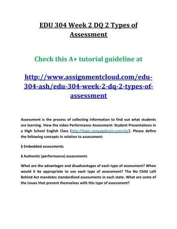 EDU 304 Week 2 DQ 2 Types of Assessment