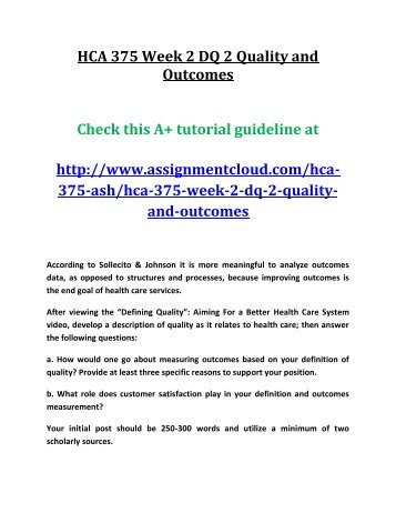 HCA 375 Week 2 DQ 2 Quality and Outcomes