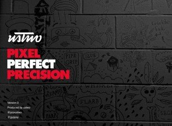 PIXEL PERFECT PRECISION