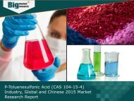 Global and Chinese P-Toluenesulfonic Acid (CAS 104-15-4) Industry, 2015 Market Insights