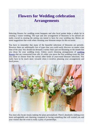 Flowers for Wedding celebration Arrangements