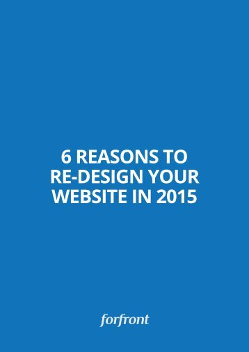6 REASONS TO RE-DESIGN YOUR WEBSITE IN 2015