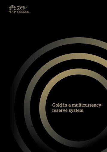 Gold in a multicurrency reserve system