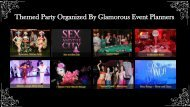 Themed Party Organized By Glamorous Event Planners