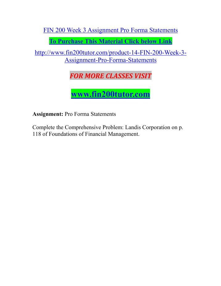 fin 200 week 3 assignmnet pro Fin 571 week 4 individual assignment - analyzing pro forma statementsbusiness fin 200 assignment loan scenarios 2015 versioneducation analyzing pro forma statements fin/571documents fin 200 week 1 assignment cash flow preparation 2015 versioneducation.