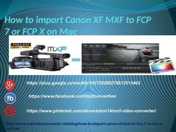how to import mxf files into final cut pro 7
