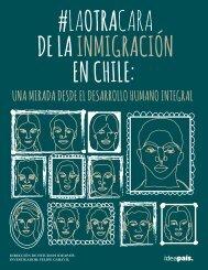 #LAOTRACARA DE LA INMIGRACIÓN EN CHILE
