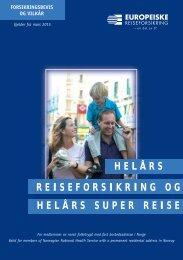 HELÅRS REISEFORSIKRING OG HELÅRS SUPER REISE